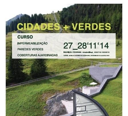 Curso IMPERMEABILIZAÇÃO, PAREDES VERDES e COBERTURAS AJARDINADAS Novembro/2014
