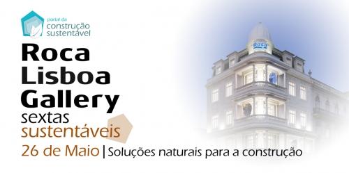 Sextas Sustentáveis na Roca Lisboa Gallery - 26 de Maio