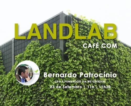 CAFÉ COM - Bernardo Patrocínio, We Garden